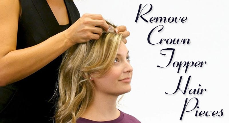 Remove Crown Topper Hair Pieces - Have You Known The Way?