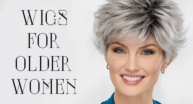 Master The Art Of Wigs For Older Women With These 5 Tips