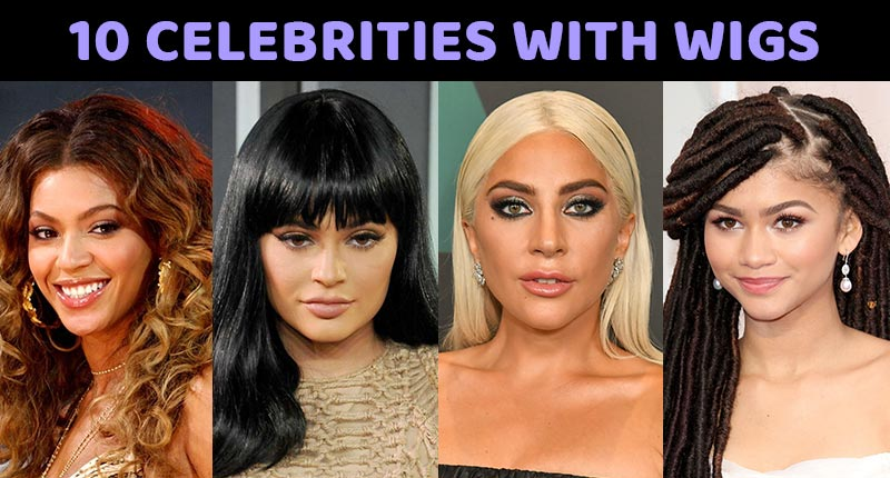 These 10 Celebrity Wigs Could Inspire You To Go For The Chop!