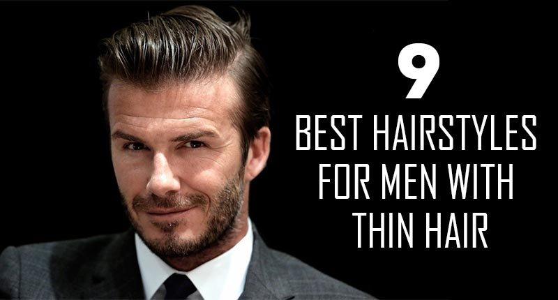 9 Classy Hairstyles For Men With Thin Hair (Latest Updated) - Lewigs
