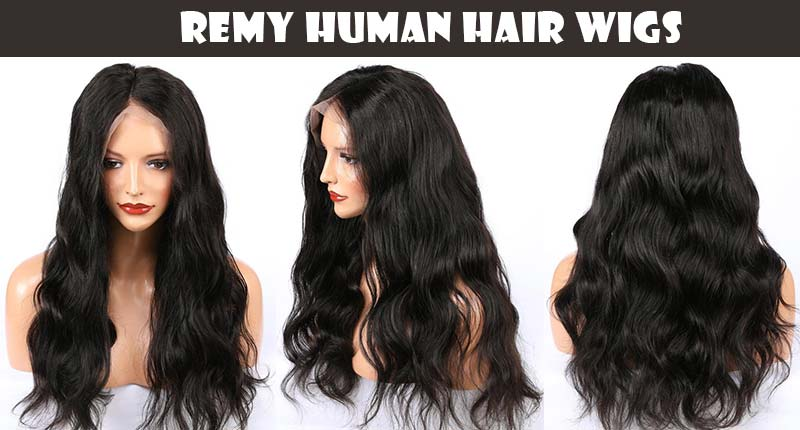 Remy Human Hair Wigs: 5 Reasons To Fall In Love!