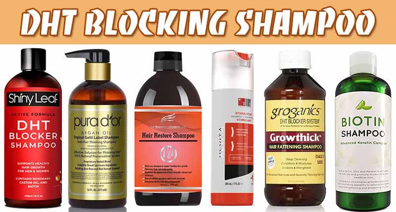 8 Best DHT Blocking Shampoo To Stop Hair Shedding In Men