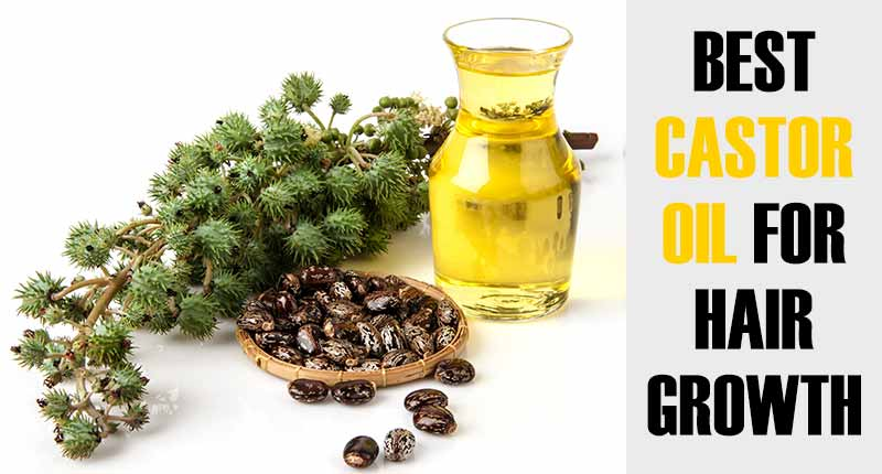 5 Best Castor Oil For Hair Growth Without All The Hype