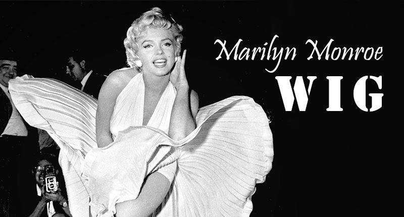 Marilyn Monroe Wig - The Beauty Secret Of The Blonde Bombshell