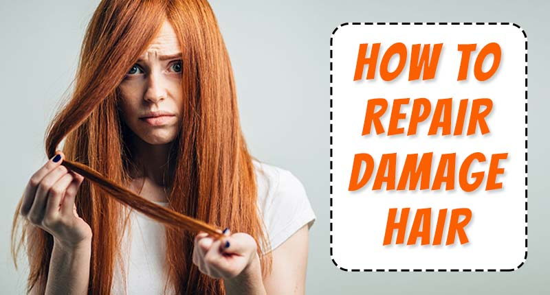 How To Repair Damaged Hair: The Secrets Everyone Misses