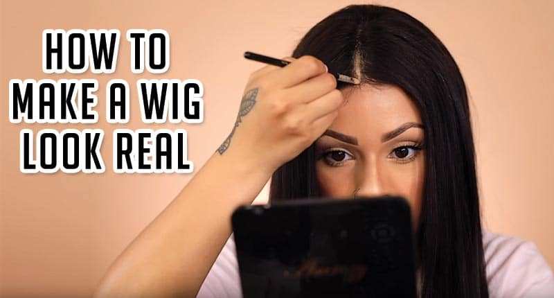 The Secret Behind How To Make A Wig Look Real