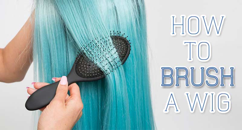How To Brush A Wig? - A Step-By-Step Guide