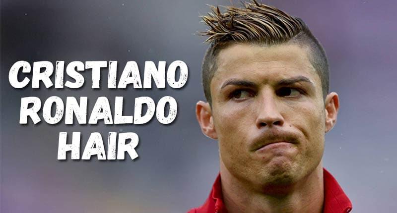 Cristiano Ronaldo Hair: Simple Yet Exceptionally Aesthetic!