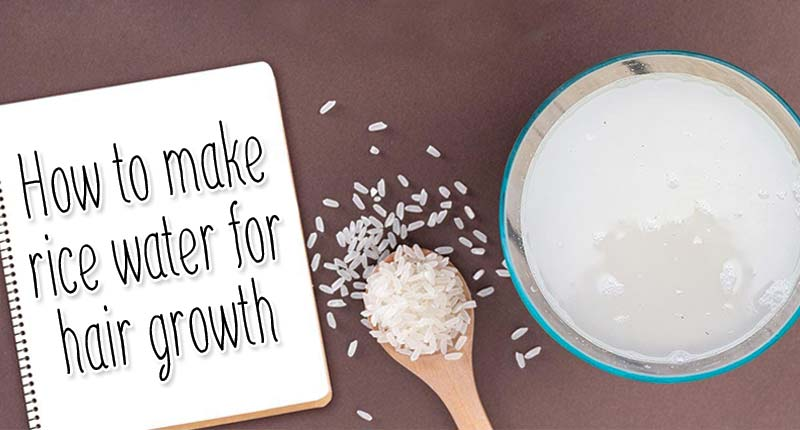 The Secrets Of How To Make Rice Water For Hair Growth