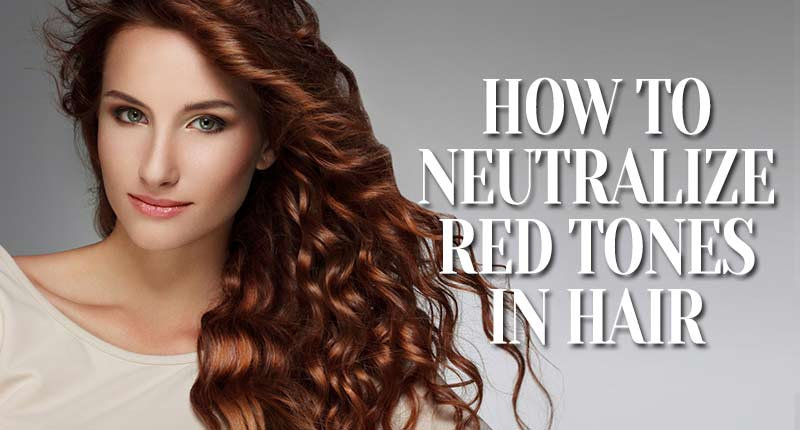 How To Neutralize Red Tones In Hair: The Winning Strategy!