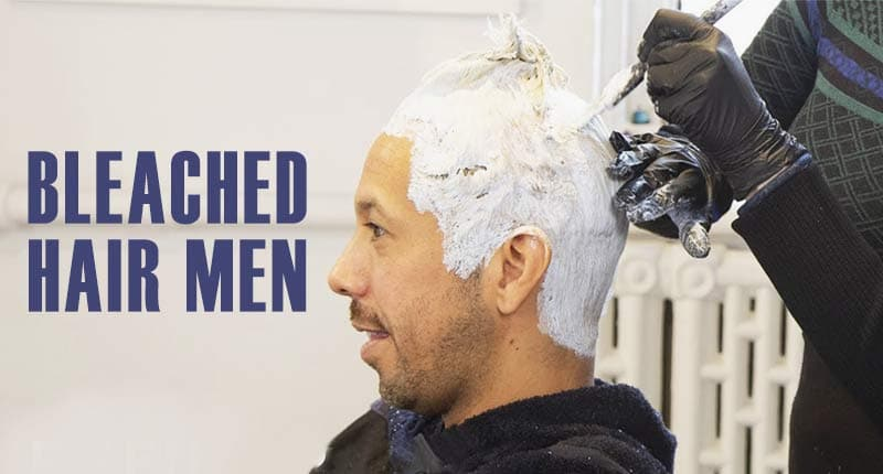 Bleached Hair Men - Is It The Right Choice?