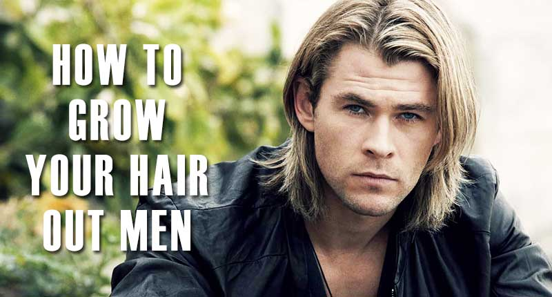 6 Unconventional Ways To Grow Hair Out Men