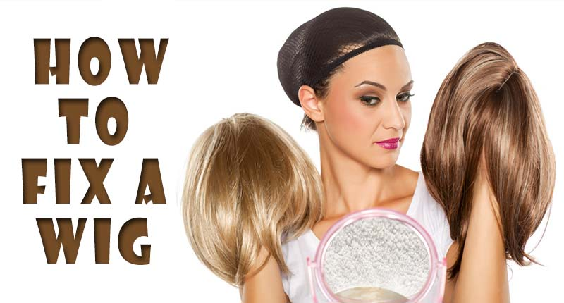 How To Fix A Wig? 6 Easy Hacks To Grab With