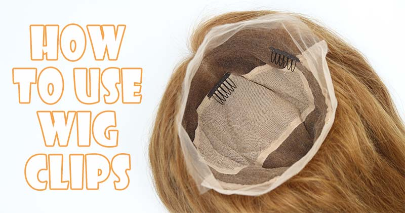 6 Awe-Inspiring Ideas To Make The Best Use Of Wig Clips