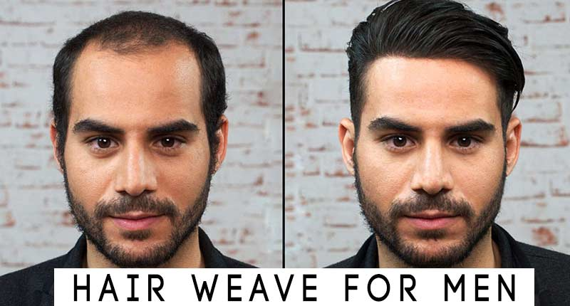 Hair Weave For Men Will Give You Pinterest Hair!