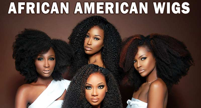 Grab Your Best African American Wigs For Beautiful Locks!