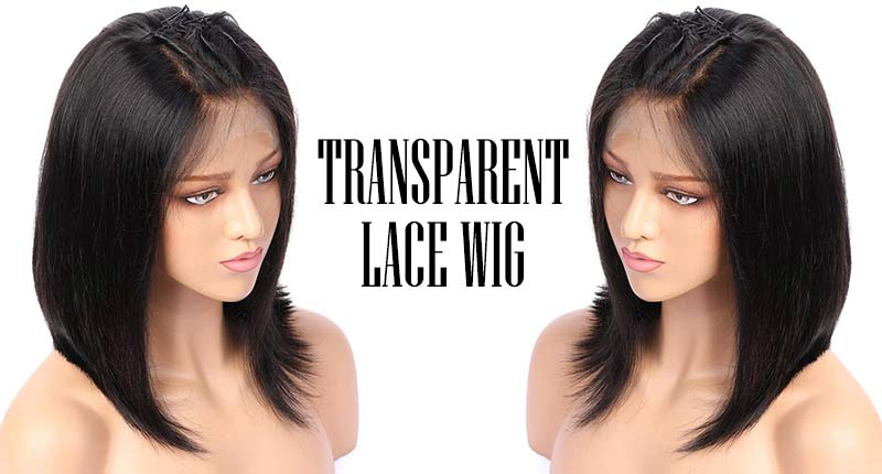Transparent Lace Wig - Is It The Right Choice To Bet Your Mane?
