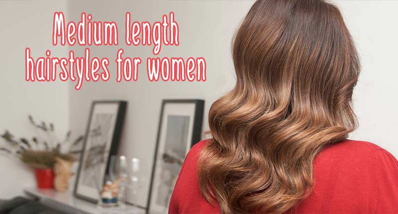 9 Best Medium Length Hairstyles For Women That Would Turn Heads!