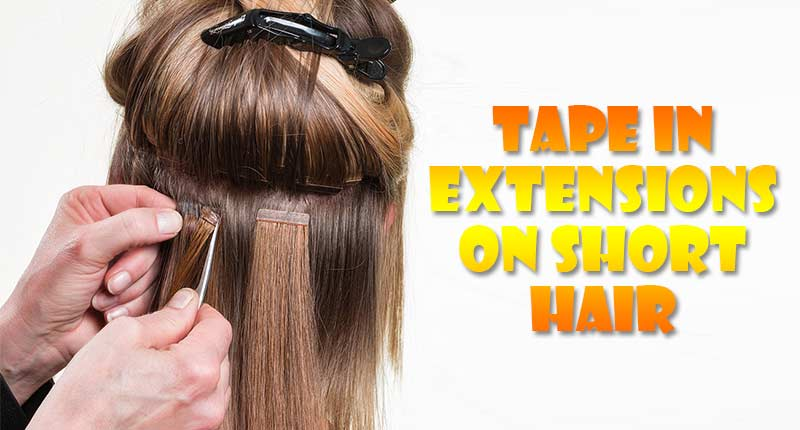 [GUIDE] Install & Style Tape In Extensions On Short Hair