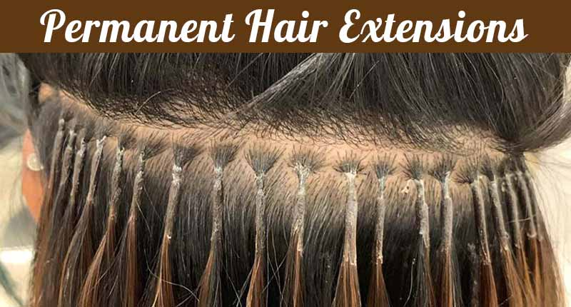 Permanent Hair Extensions - Grab The Essentials!