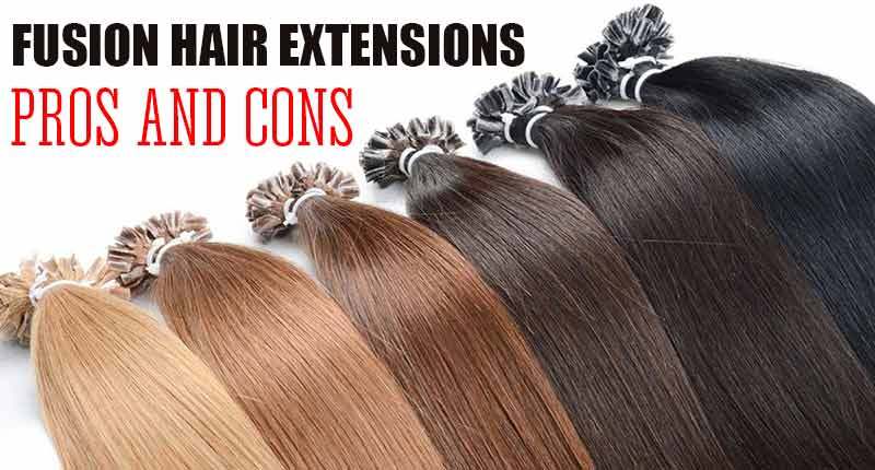 All About Fusion Hair Extensions Pros And Cons You Should Know
