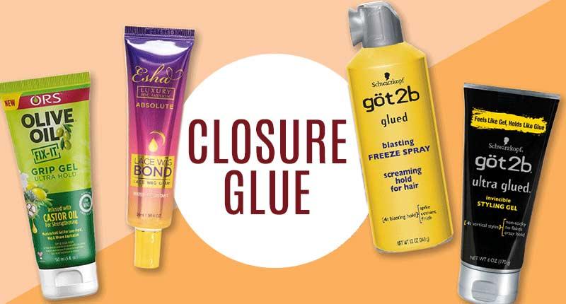 Closure Glue - Grab The Essentials In A Few Minutes