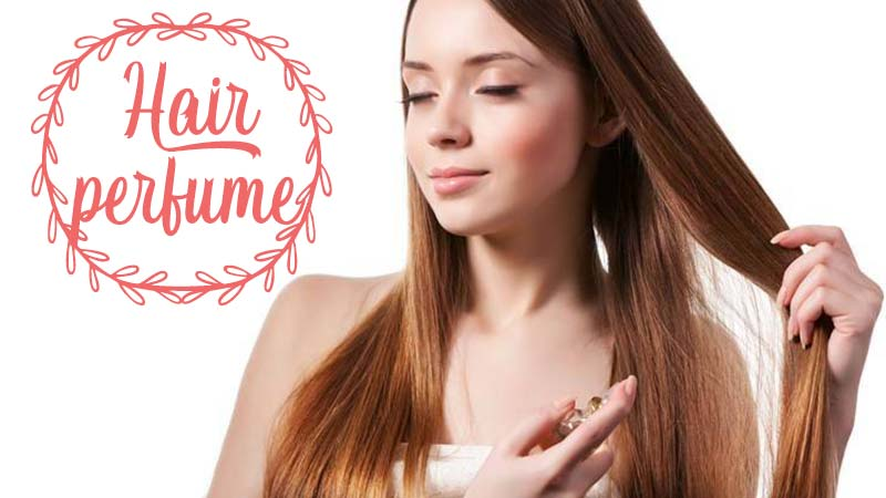 Top 5 Amazing Hair Perfume To Add Fragrance To Your Tresses
